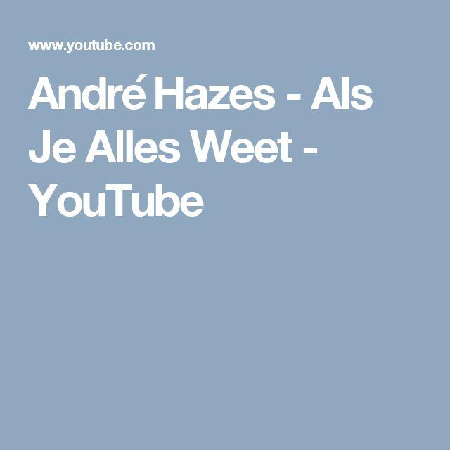 André Hazes - Als Je Alles Weet - YouTube