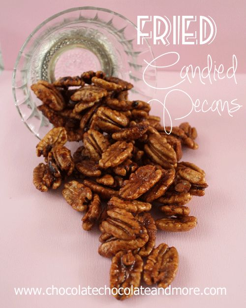 Fried Candied Pecans from www.ChocolateChocolateandmore.com