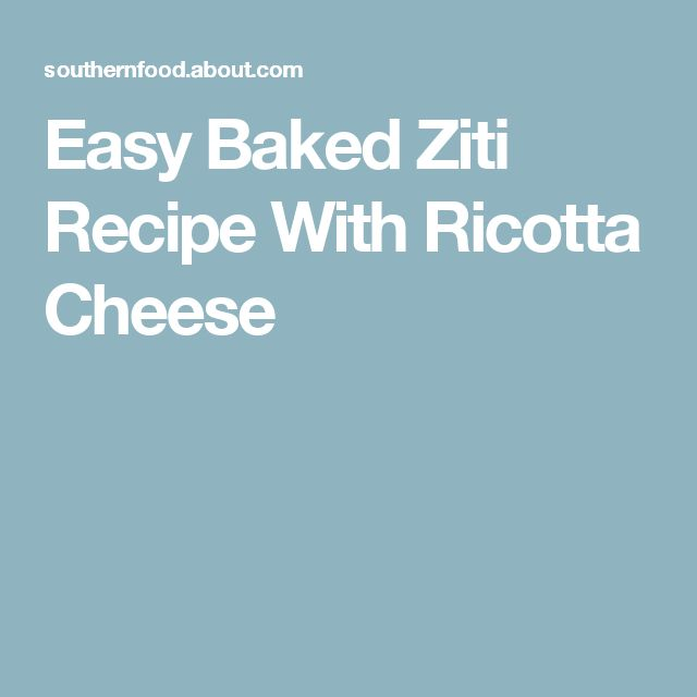Easy Baked Ziti Recipe With Ricotta Cheese