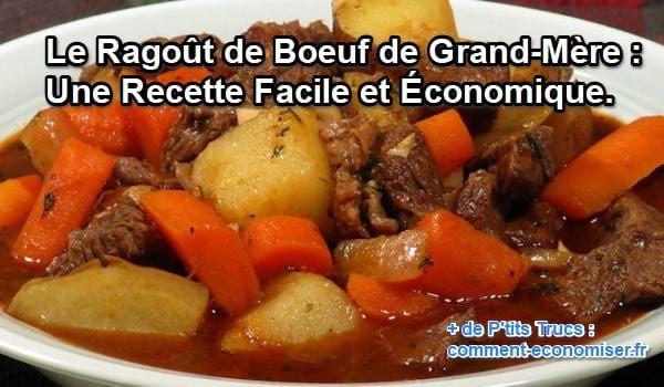 Le Ragoût de Boeuf de Grand-Mère : Une Recette Facile et Économique.