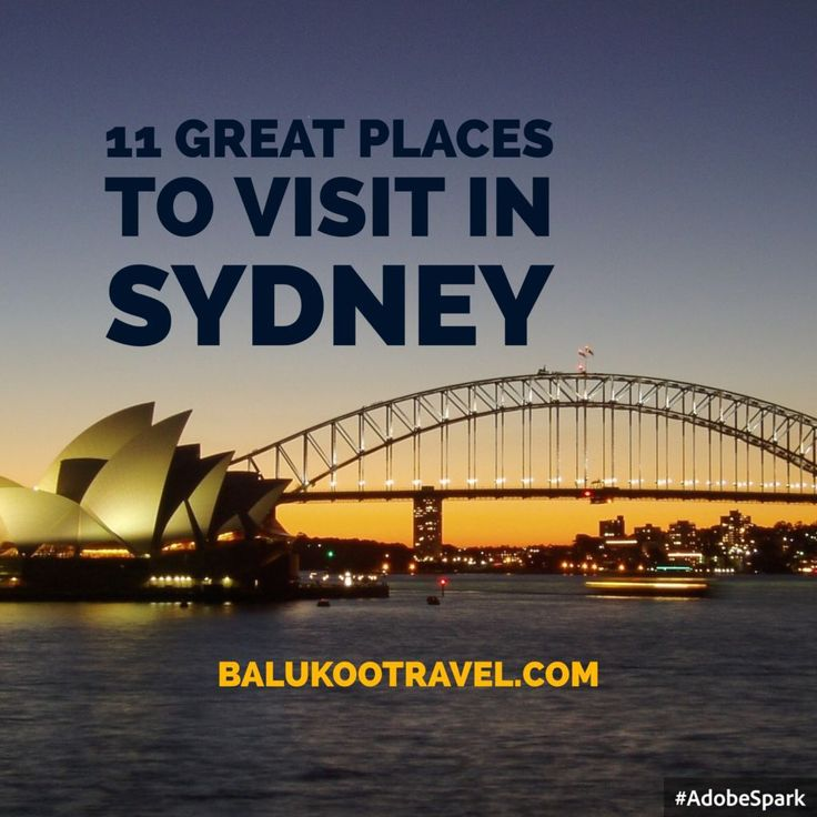 11 Great Places to visit in Sydney