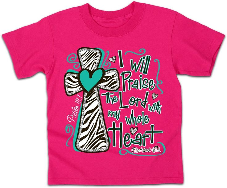 I Will Praise the Lord | Kerusso Kids Cherished Girl Christian T-Shirt | Youth Sizes