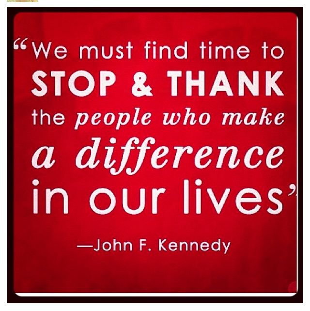 John F Kennedy Gratitude Quote: Words To Live By...