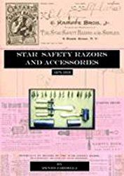 Star Safety Razors and Accessories 1875-1919