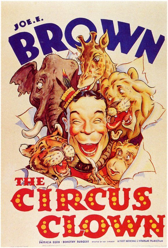 Joe E Brown the Circus ClownVintage Posters, Picture-Black Posters, Filmmoviecinema Posters, Vintage Circus, Biggest Mouth, Big Tops, Circus Posters, Circus Clowns, Circus Tattoo