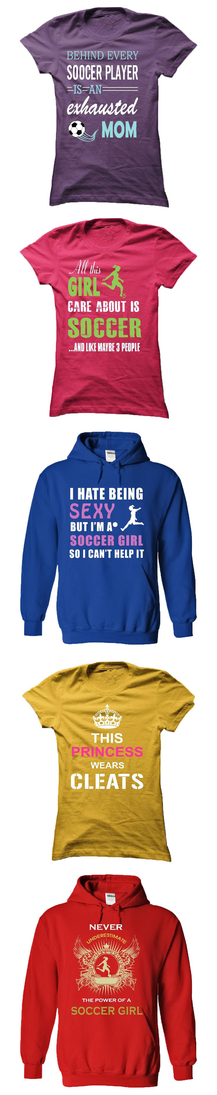 You can go here to see more soccer t-shirts & hoodies: http://www.sunfrogshirts.com/HQTeeHoodie/Custom-Soccer-Tshirts-and-Hoodies