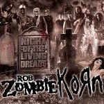 """Rob Zombie will be joining Korn for his upcoming tour, """"Night of Living Deads"""", stating November 3rd at Grand Sierra Resort Amphitheatre in ..."""