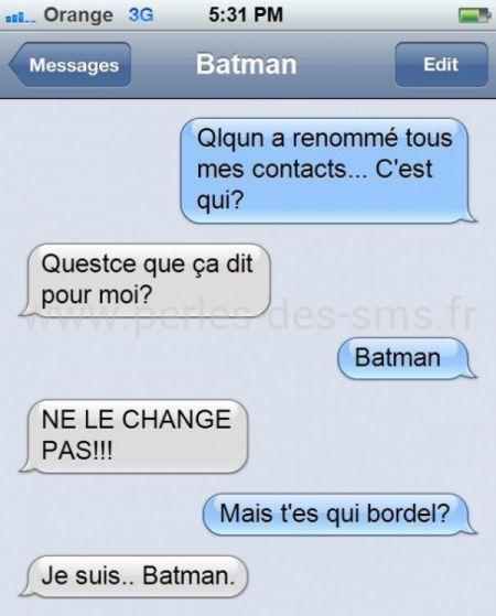 batman contact perles des sms