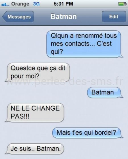 batman contact perles des sms