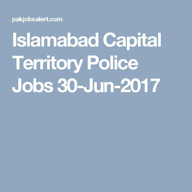 Islamabad Capital Territory Police Jobs 30-Jun-2017
