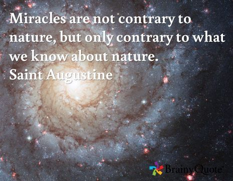 Imagini pentru miracles are not contrary of universe