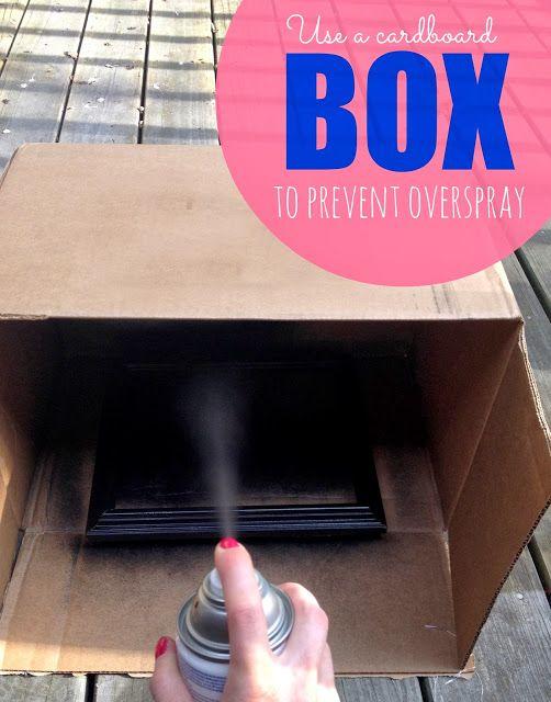 Use a cardboard box to prevent overspray