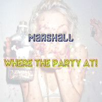MarshaŁŁ - Where the Party At! (Original Mix) by MarshaŁŁ on SoundCloud