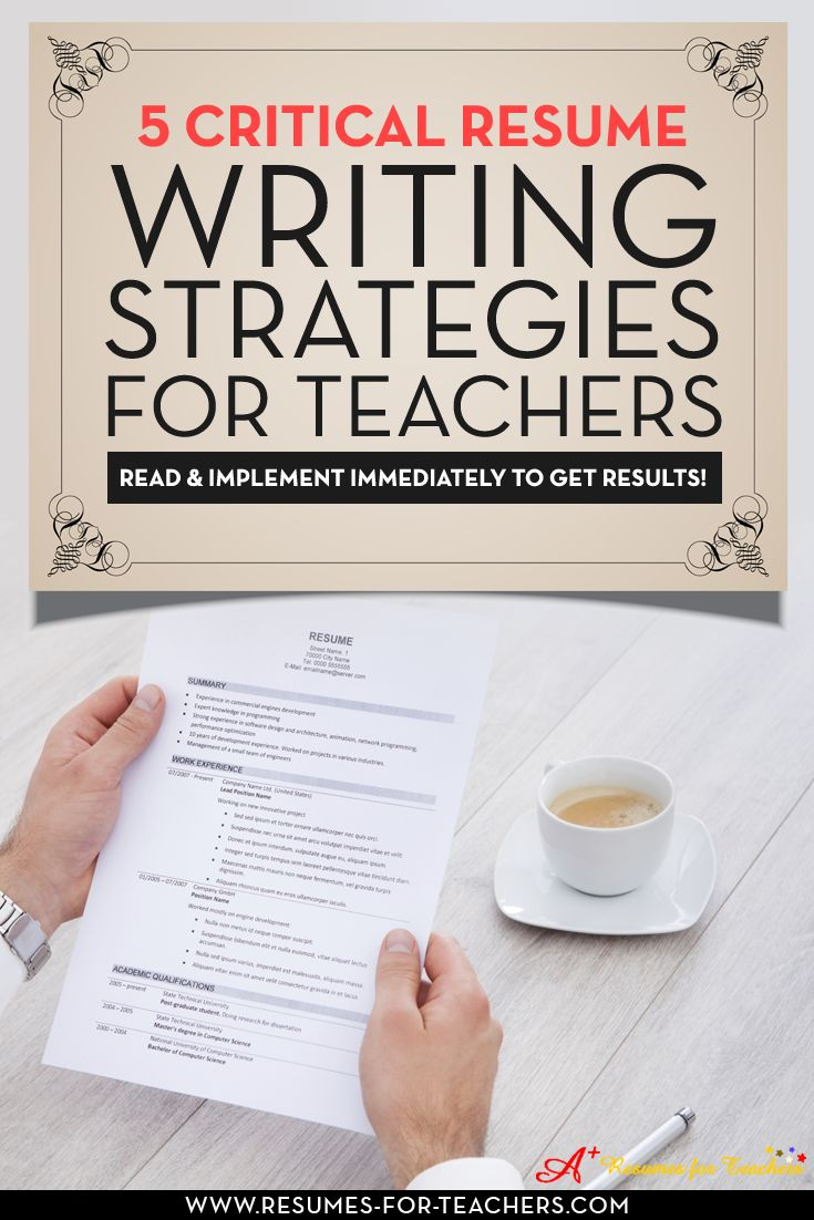 five critical resume writing strategies for teachers and other educators
