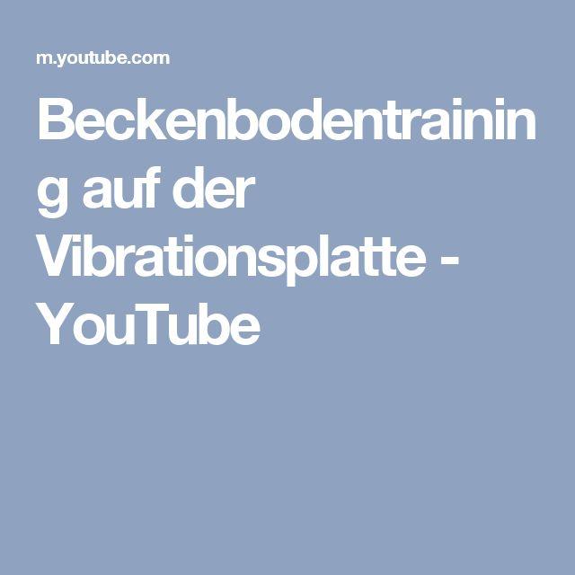 Beckenbodentraining auf der Vibrationsplatte - YouTube