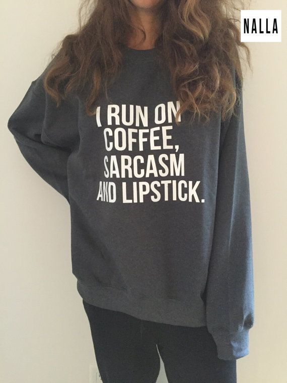 I run on coffee sarcasm and lipstick Dark Heather by Nallashop