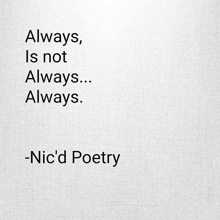 #poetry #poem #words #writing #quote #always #nicdpoetry #love