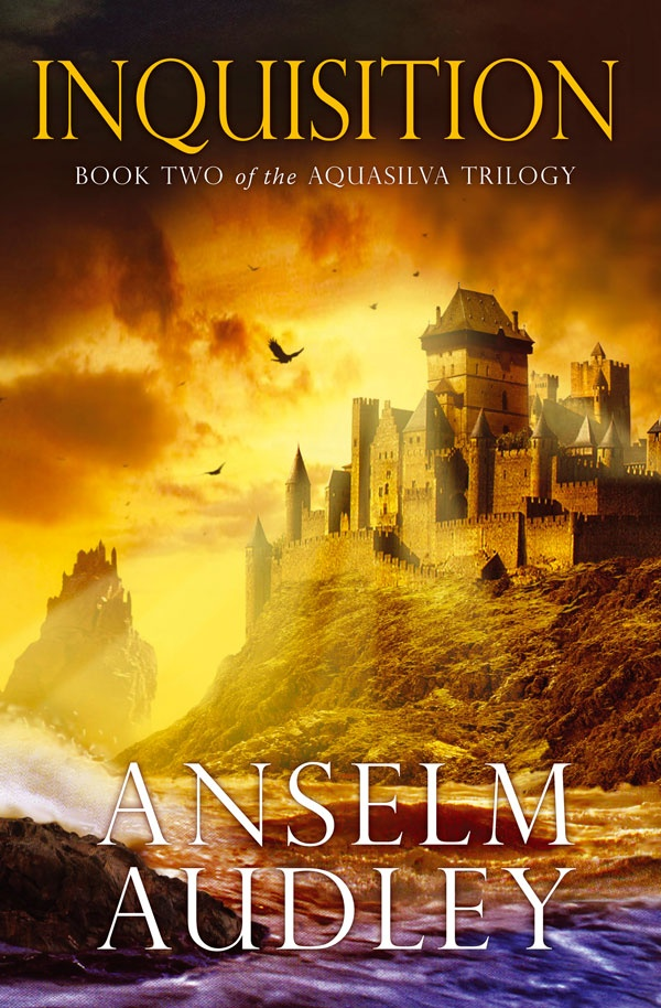 Inquisition by Anselm Audley (Aquasilva #2)    They are the guardians of the…