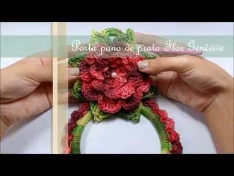 Porta pano de prato Flor Genèvive por JNY Crochê - YouTube