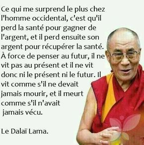 Citations: le Dalai Lama