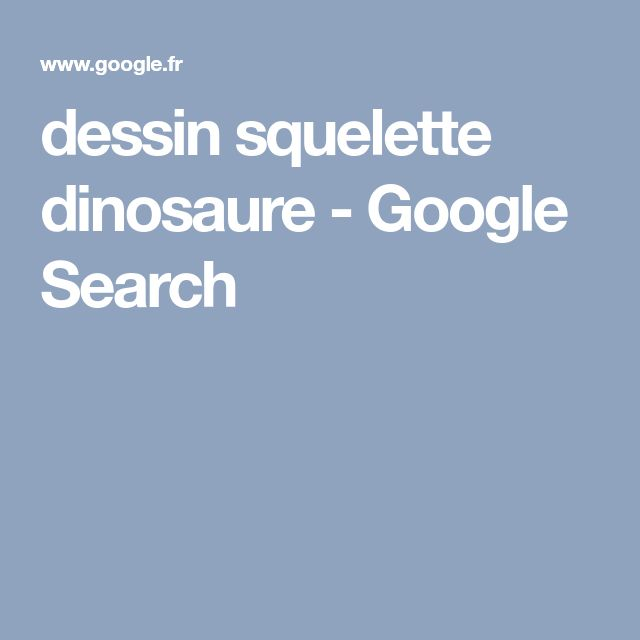 dessin squelette dinosaure - Google Search