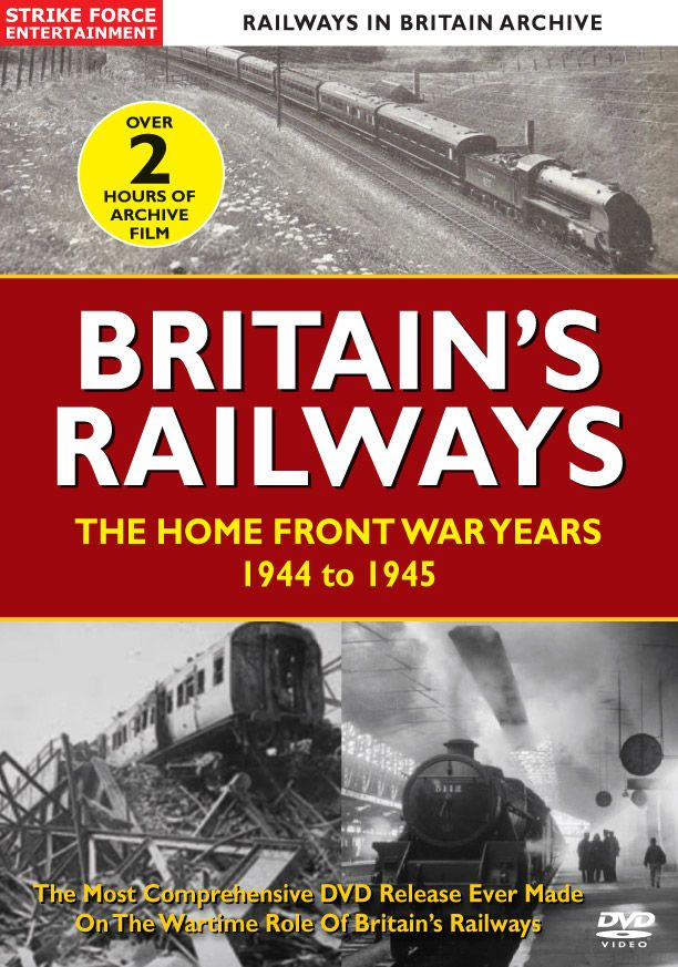 Strike Force Entertainment introduces a further welcome addition to the successful series BRITAIN'S RAILWAYS adding THE HOME FRONT WAR YEARS 1944 to 1945 to the collection. This 100% archive film programme is made from substantial amounts of previously unseen film footage from the vaults of the Imperial War Museum in combination with genuine wartime newsreel footage.