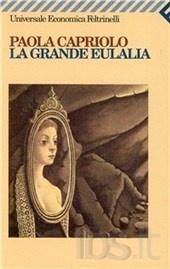 La Grande Eulalia - Paolo Capriolo