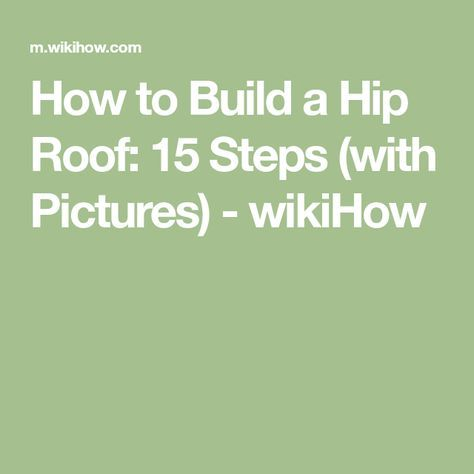 how to build a 10x 12 hip roof