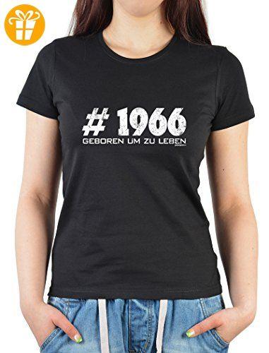 Damen T-Shirt in schwarz mit Geburtstagsmotiv - # 1966 - Geboren um zu leben - Geschenk zum Geburtstag - Oberteil (*Partner-Link)