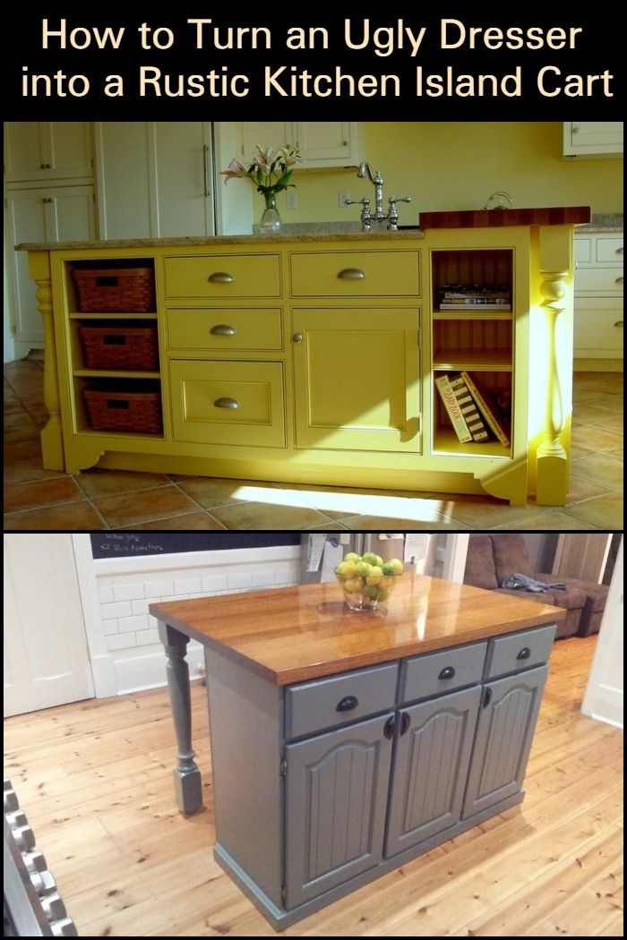 how to turn an ugly dresser into a rustic kitchen island cart flee rh pinterest com Rustic Industrial Kitchen Island Industrial Kitchen Trolley Cart