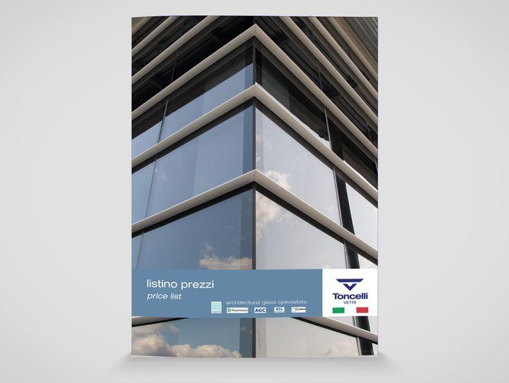 """Listino prezzi. Toncelli Vetri Srl """"architectural glass specialist"""" azienda operante nel settore edile.  #photo #graphicdesign #brochure #glassprocessing  #tagcommunication #marketing #communication #webagency"""