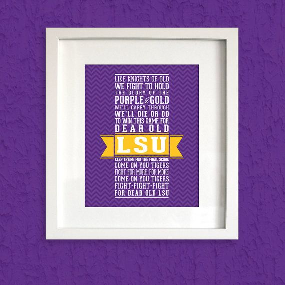 LSU Fight Song Print Louisiana State University   by LoubeeDesigns... great for the college grad in your life :)