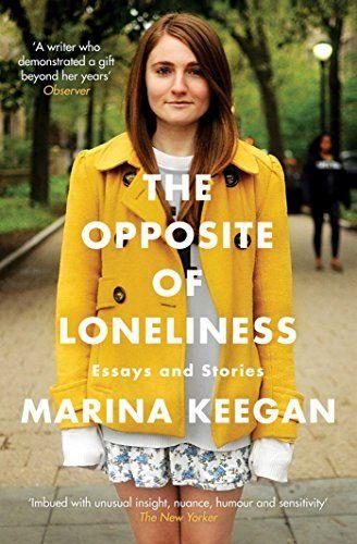 Das Gegenteil von Einsamkeit: Amazon.de: Marina Keegan, Brigitte Jakobeit: Bücher