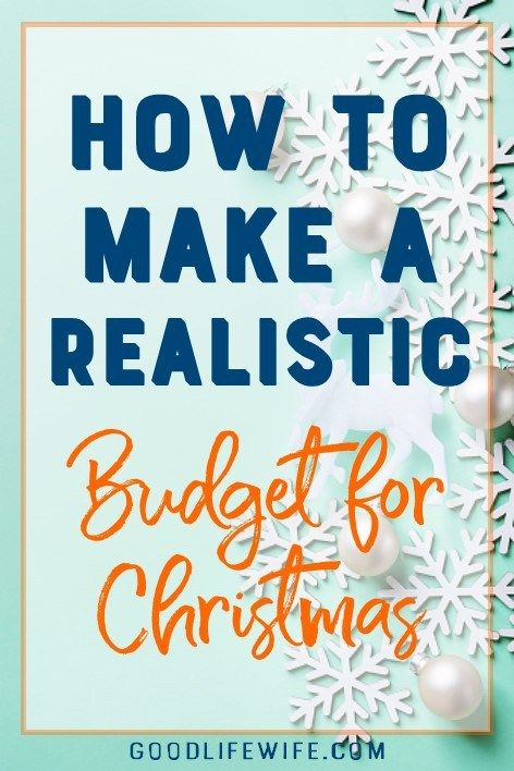 how to make a realistic budget for christmas money saving tips