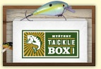 Mystery Tackle Box subscription. Get a box full of lures every month!