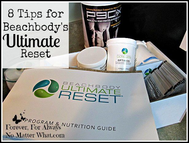 8 Tips for Beachbody's Ultimate Reset | Forever, For Always, No Matter What