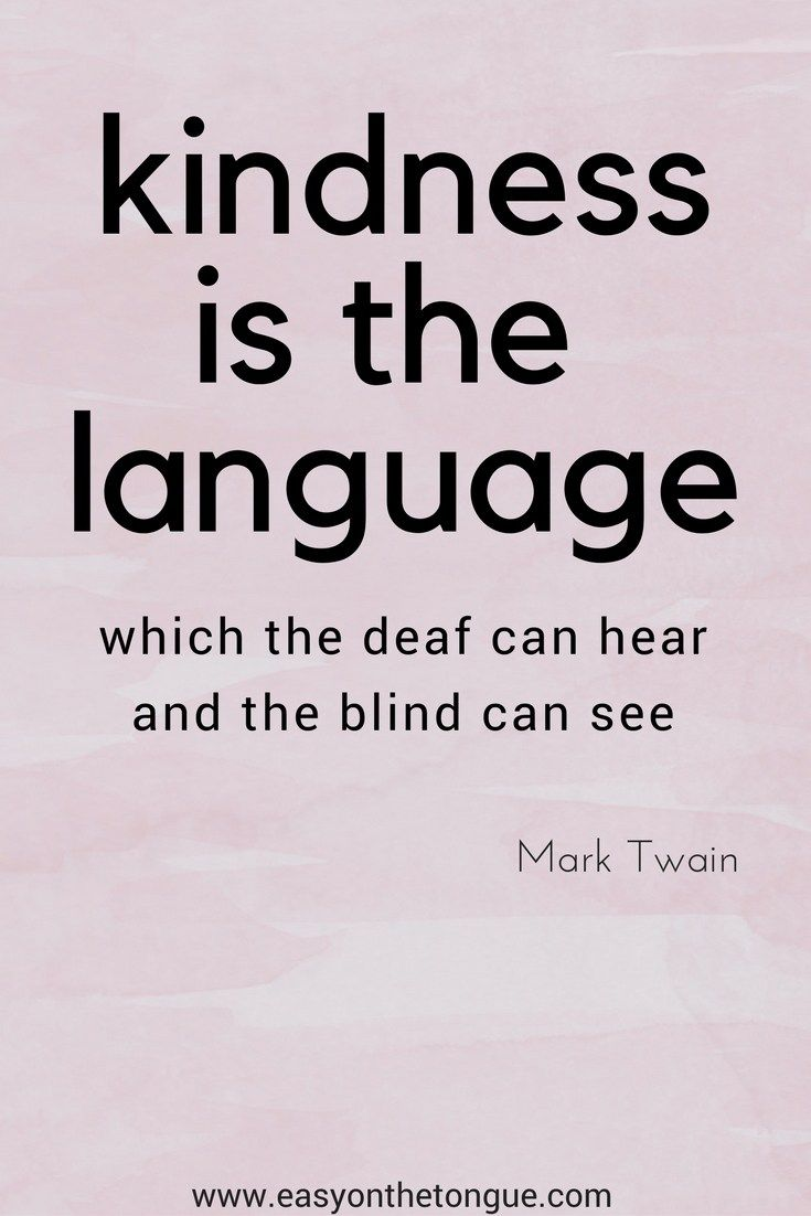 kindness is the language