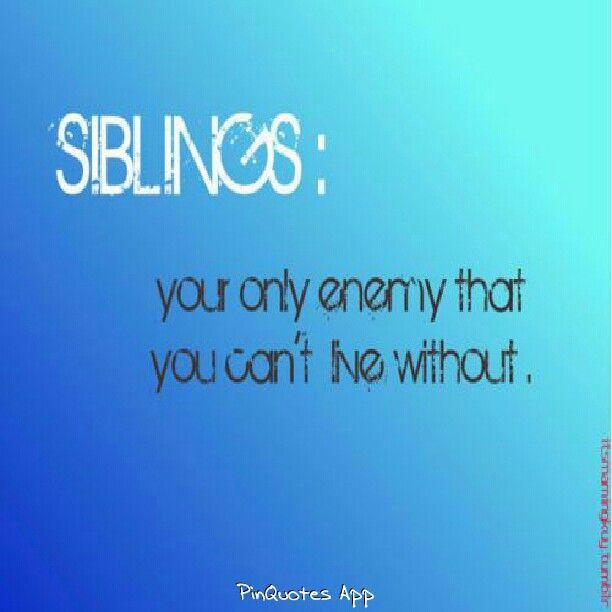Sibling  Sibling quote...