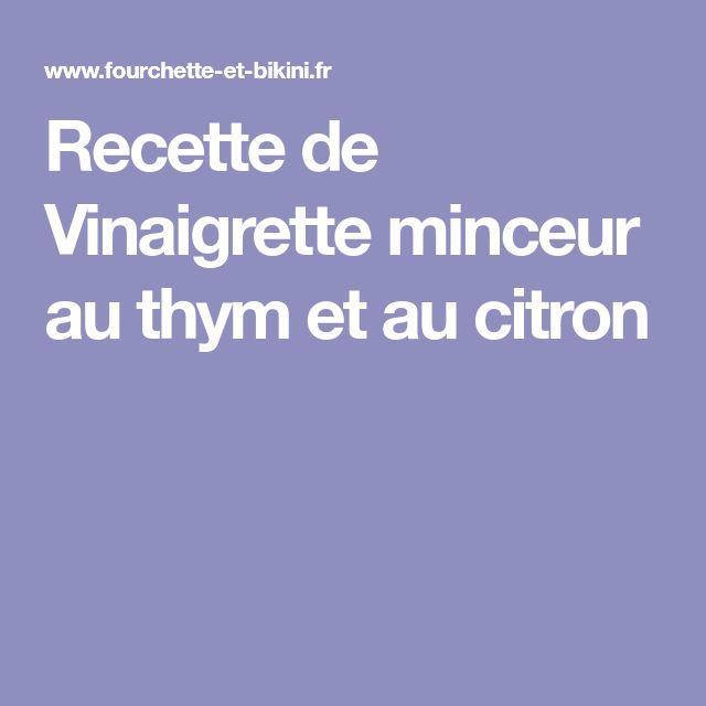 Recette de Vinaigrette minceur au thym et au citron