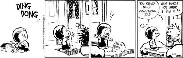 Gee, let me think...Funny Paper, Newspaper Comics, Snowmen, Calvin Hobbes, Hobbes Snow, Hobbes Paper, Calvin And Hobbes, Bill Watterson 29Th, Gocomics Com