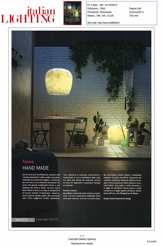 Italian Lighting, October-November 2013. Hand Made, outdoor