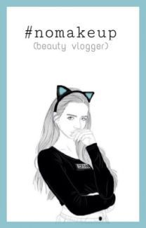 #nomakeup (beauty vlogger) oleh disiyoanita