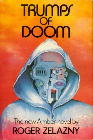 Trumps of Doom (The Chronicles of Amber #6) by Roger Zelazny http://www.bookscrolling.com/the-most-award-winning-science-fiction-fantasy-books-of-1986/