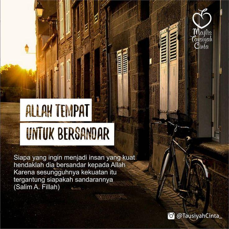 Sudahkah Kita Menjadikan Allah Sebagai Sandaran dalam Hidup ini..? . Follow @DokterCinta_ Follow @DokterCinta_ Follow @DokterCinta_ . اللهم صل على سيدنا محمد و على آل سيدنا محمد . Like dan Tag 5 Sahabatmu Sebagai Bentuk Dakwah Kita Hari Ini.. . #Dakwah #Cinta #CintaDakwah #TausiyahCinta #Islam #Muslim #Muslimah #Tausiyah #Muhasabah #PrayForAllMuslim #Love #Indonesia #Quran #AlQuran #KualitasDiri #SahabatMTC M A J E L I S T A U S I Y A H C I N T A { Dakwah dan Inspirasi }