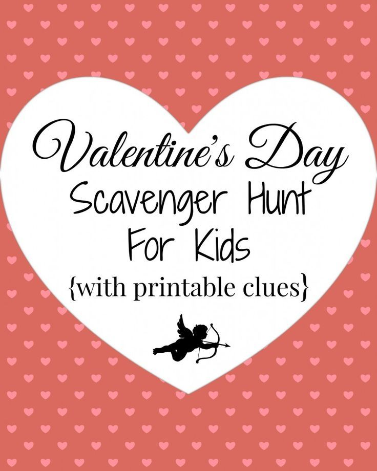 Cute Toddler Valentines Day Quotes: Valentine's Day Scavenger Hunt (with Printable Clues!)~A