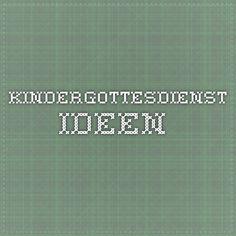 kindergottesdienst ideen