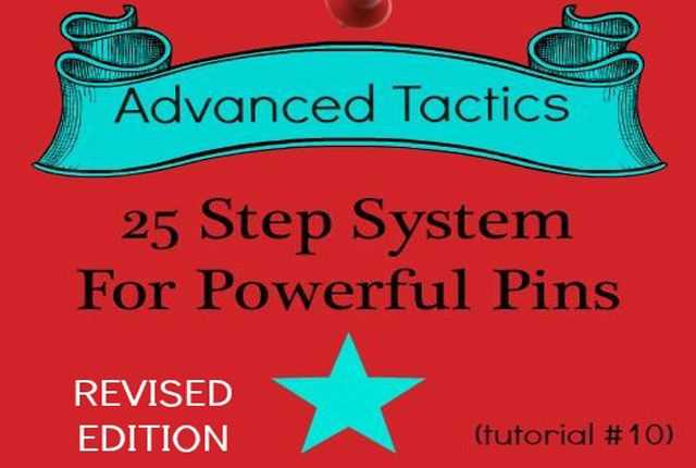 #10 Advanced Pinning Tactics: 25 Step System For Powerful Pins