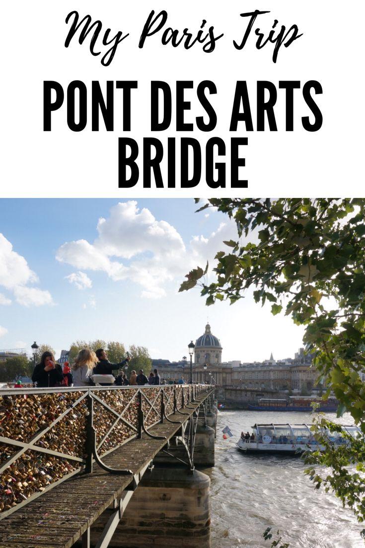 Paris 106 - Pont des Arts Bridge (When the Love Locks were still there)