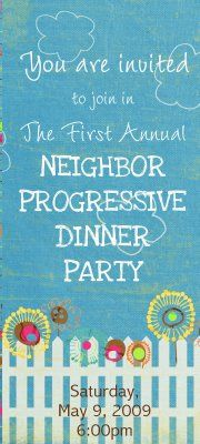 Cute idea! So need to do this in my new neighborhood. Won't you be my neighbor progressive dinner party-- ideas and recipes