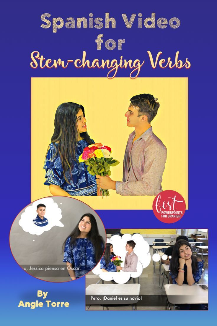Wait Does She Go Out With Oscar Or Daniel This Spanishvideo Provides Comprehensible Input For 23 Stem Changing Verbs Spanish Videos Learning Spanish Spanish [ 1102 x 735 Pixel ]